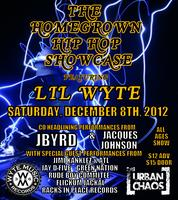 The HomeGrown Hip Hop Showcase Featuring Lil Wyte