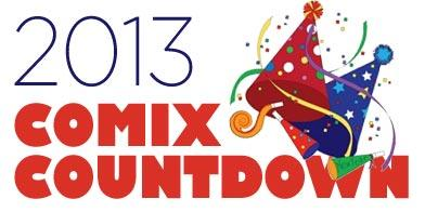 2013 COMIX COUNTDOWN w/PAUL MECURIO & DUELING...
