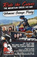 Women's Garage Party - Ride the Curves the Mountain...