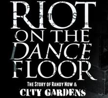 Riot on The Dance Floor - City Gardens Documentary NYC...
