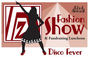 Disco Fever - 42nd Annual Zonta Fashion Show &...