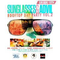 """Sun Glasses & Advil"" Rooftop Day Party"