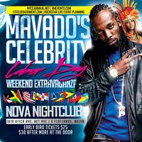 MAVADO LABOR DAY WEEKEND EXTRAVAGANZA