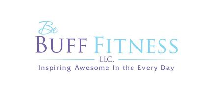 "Be ""Buff"" Fitness Camp"