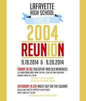 Lafayette High School Class of 2004- 10 Year Reunion