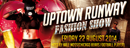 UPTOWN RUNWAY FASHION SHOW *FREE EVENT
