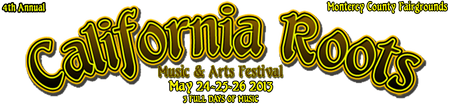 California Roots Music & Arts Festival 2013