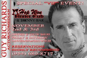 "Special ""VIP"" Event, at Hop Won Dinner Club & Skinny..."