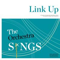 Young People's Concerts: Link Up The Orchestra Sings -...