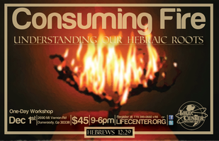 1 DAY CONSUMING FIRE Prophetic Training: Our Hebraic...