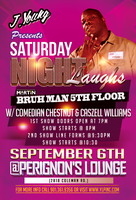 "J. Young Presents ""Saturday Night Laughs"""