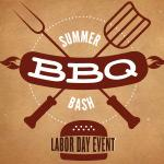 Summer BBQ Bash! Labor  Day Event