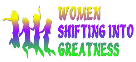 Women Shifting Into Greatness