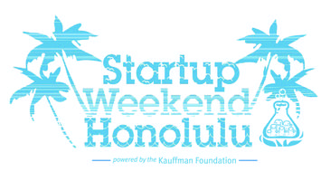 """The Original"" Startup Weekend Honolulu, April 12-14"