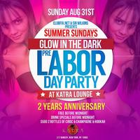 """GLOW IN THE DARK """"PRE LABOR DAY PARTY"""""""