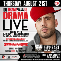 DJ DRAMA LIVE in SAN JOSE @ AGENDA LOUNGE | City Shawn...
