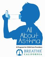 All about Asthma for Childcare Providers