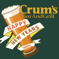 Crum's New's Years Eve Bash