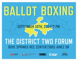 Ballot Boxing: The District Two Forum