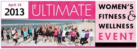 The Ultimate Women's Fitness & Wellness Event 2013