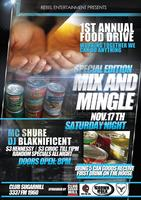 Rebel Entertainments 1st Annual Food Drive