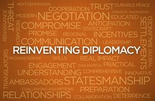 Reinventing Diplomacy for the 21st Century