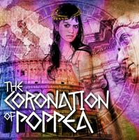 Coronation of Poppea, March 6-8, presented by Bass...