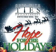 "Guys With Ties ""Hope for the Holidays"" Event, a Toy..."