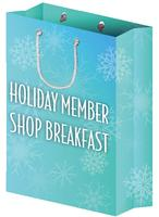 Holiday Member Shop Breakfast