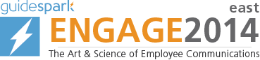ENGAGE2014 East: The Art & Science of Employee Communications