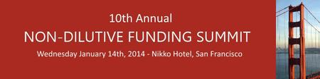 10th Annual Non-Dilutive Funding Summit