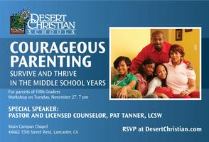 Courageous Parenting: Survive and Thrive in the Middle...