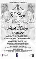 """G-DAY"" ALL WHITE AFFAIR ON BLACK FRIDAY!!!/ LADIES..."