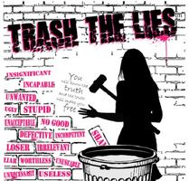 Trash the Lies Freedom Workshop - Caring Enough Not To...