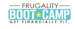 Frugality Boot Camp 2013