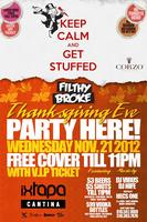 Filthy Broke Wednesday's HUGE Thanksgiving Eve Party!