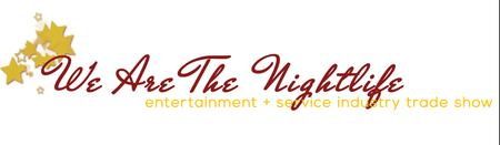 We Are The Nightlife: Entertainment & Service Industry...