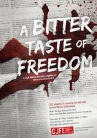 A Bitter Taste of Freedom: Film Screening and Q&A