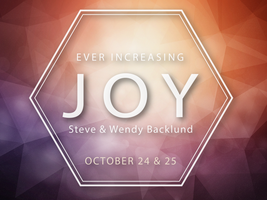 Ever Increasing Joy Conference with Steve & Wendy...