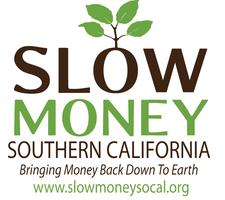 Slow Money SoCal Orange County Gathering