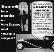"""""""A Party to Die For"""" Murder Mystery Night"""