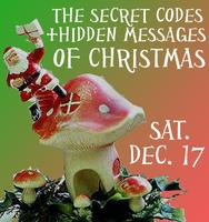 Secret Codes + Hidden Messages of Christmas w/ Eben...