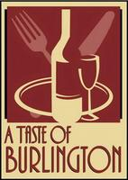 A Taste of Burlington Launch Party: Ages 19+