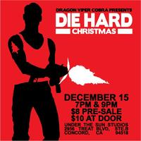 "A VERY ""DIE HARD"" DRAGON VIPER COBRA HOLIDAY..."