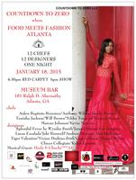 COUNTDOWN TO ZERO where FOOD MEETS FASHION ATLANTA