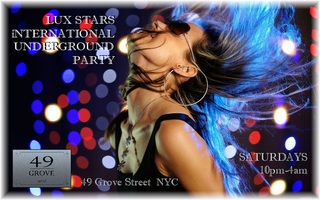 Lux Stars International Underground Party