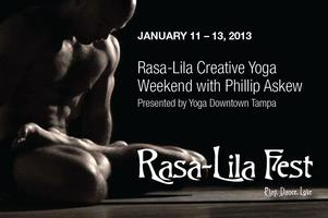 Rasa-Lila Creative Weekend with Phillip Askew by Yoga...