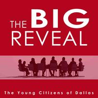 The BIG REVEAL on Education hosted by The Young Citizens of Dallas