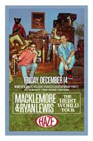 """Official After Party: Macklemore & Ryan Lewis """"The..."""