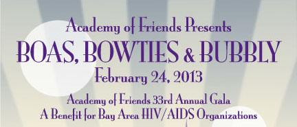 "33rd Annual Academy of Friends Gala - ""Boas, Bowties &..."